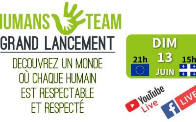 Premier DIRECT : Lancement de HUMANS.TEAM et du financement participatif.